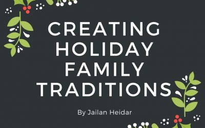Creating Holiday Family Traditions – Personal Post